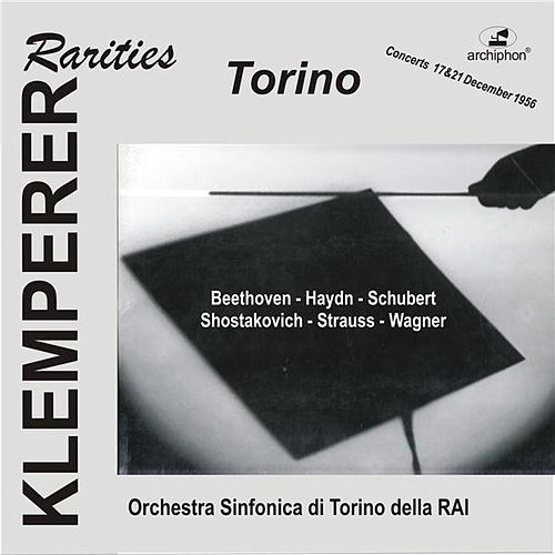 Play & Download Klemperer Rarities: Torino by Turin RAI Symphony Orchestra | Napster