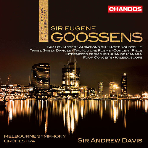 Play & Download Goossens: Orchestral Works, Vol. 2 by Various Artists | Napster