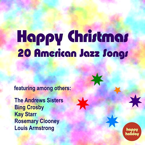 Play & Download Happy Christmas - 20 American Jazz Songs by Various Artists | Napster