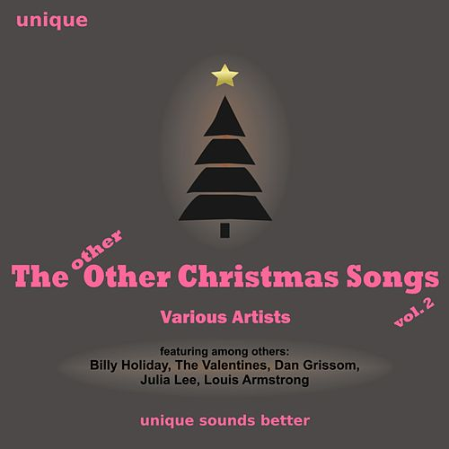 Play & Download The Other (Other) Christmas Songs ...! (Vol. 2) by Various Artists | Napster