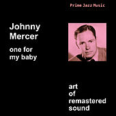 One For My Baby by Johnny Mercer