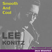 Play & Download Smooth and Cool by Lee Konitz | Napster