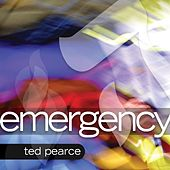 Play & Download Emergency by Ted Pearce | Napster