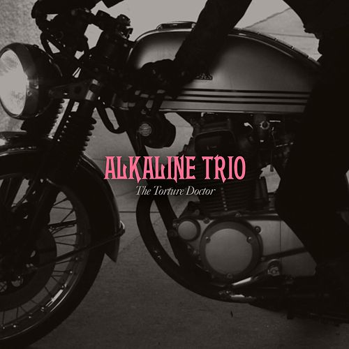 Play & Download The Torture Doctor by Alkaline Trio | Napster