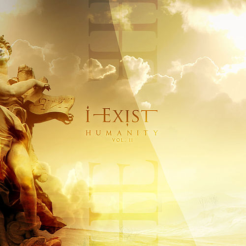 Humanity, Vol. II by I-Exist