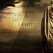 Play & Download Humanity, Vol. III by I-Exist | Napster
