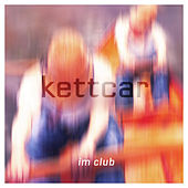 Play & Download Im Club by Kettcar | Napster