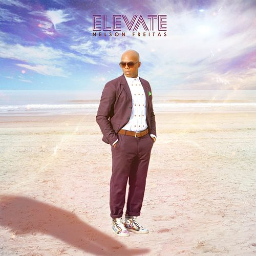 Play & Download Elevate by Nelson Freitas | Napster