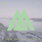 Play & Download A Rising Tide Lifts All Boats by Mire Kay | Napster