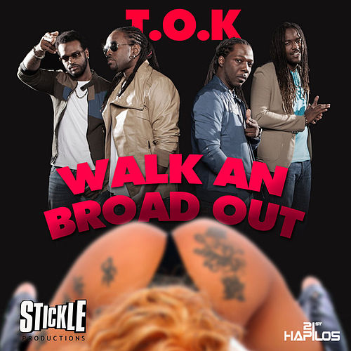 Play & Download Walk an Broad Out - Single by T.O.K. | Napster