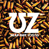 Play & Download Trap Shit V12/13 by UZ | Napster