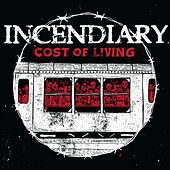 Play & Download Cost of Living by Incendiary | Napster