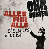 Play & Download Alles für Alle by Ohrbooten | Napster