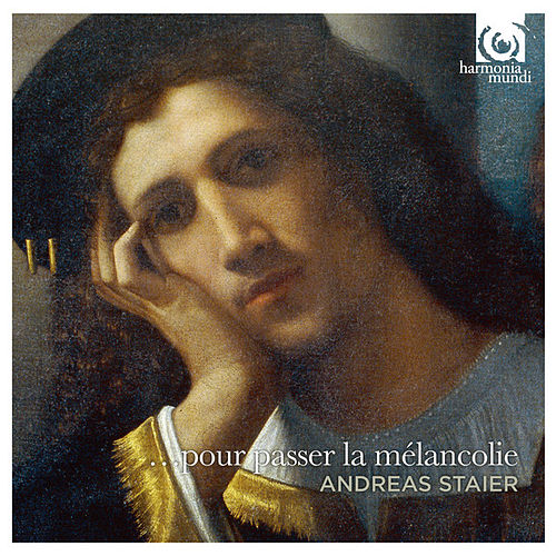 Play & Download '... Pour Passer La Mélancolie' by Andreas Staier | Napster