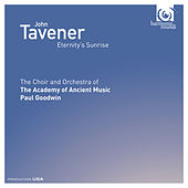 John Tavener: Eternity's Sunrise by Various Artists