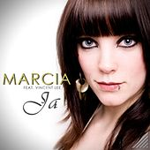 Play & Download Ja by Marcia | Napster