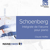 Schoenberg: Complete Works for Solo Piano by Claude Helffer (1)
