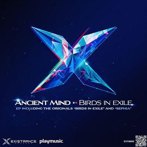 Play & Download Birds In Exile - Single by Ancient Mind | Napster