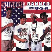 Play & Download Banned In The USA by 2 Live Crew | Napster