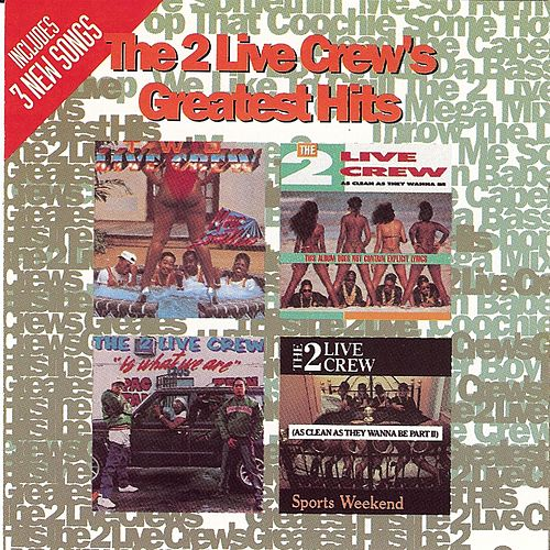 Play & Download Greatest Hits by 2 Live Crew | Napster