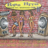Play & Download Bass Hits From Da Bottom Vol. 2 by Various Artists | Napster