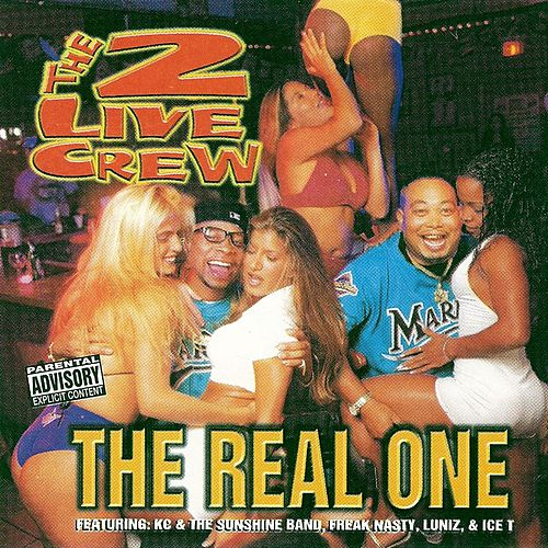 Play & Download The Real One by 2 Live Crew   Napster