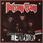 Play & Download Ruff Town Behavior by Poison Clan | Napster