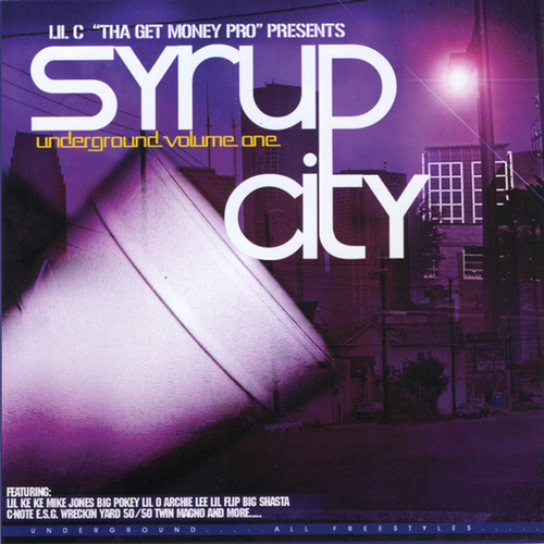 Play & Download The Syrup City Compilation Volume 1 by Various Artists | Napster