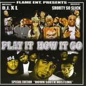 Play It How It Go by Various Artists