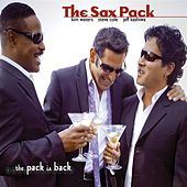 Play & Download The Pack Is Back by The Sax Pack | Napster