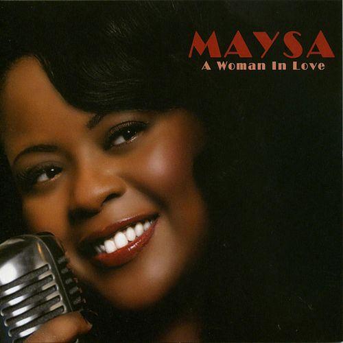 Play & Download A Woman In Love by Maysa | Napster