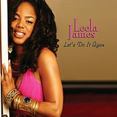 Let's Do It Again von Leela James