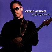 Night Grooves by Chieli Minucci