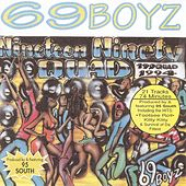 Play & Download Nineteen Ninety Quad by 69 Boyz | Napster