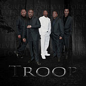 Play & Download Forever by Troop | Napster