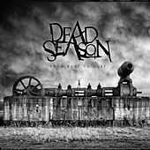 From Rust to Dust by Dead Season