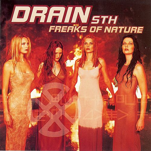 Play & Download Freaks of Nature by Drain STH | Napster