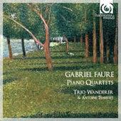 Fauré: Piano Quartets by Various Artists