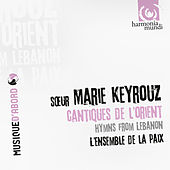 Play & Download Hymns from Lebanon by Marie Keyrouz and Ensemble de la Paix | Napster