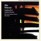 Pettersson: Symphony No. 2 - Symphonic Movement by BBC Scottish Symphony Orchestra
