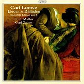 Play & Download Loewe: Lieder & Balladen (Complete Edition, Vol. 5) by Edith Mathis | Napster