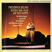 Play & Download Delius: Romeo und Julia auf dem Dorfe by David Midboe | Napster