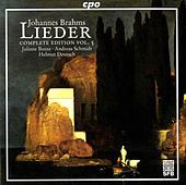 Brahms: Lieder (Complete Edition, Vol. 5) by Andreas Schmidt