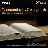 Play & Download Telemannisches Gesangbuch by Klaus Mertens | Napster