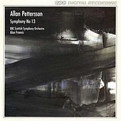 Play & Download Pettersson: Symphony No. 13 by BBC Scottish Symphony Orchestra | Napster