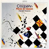 Play & Download Couperin: Pieces de clavecin by Harald Hoeren | Napster
