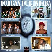 Play & Download Durban Dub Indaba by Various Artists | Napster