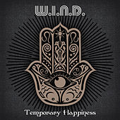 Play & Download Temporary Happiness by Wind (Classic Rock) | Napster