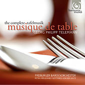 Telemann: Complete Tafelmusik by Various Artists