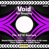 Play & Download No Stoppin The Remixes by Void | Napster